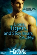 Lions, Tigers, and Sexy Bears Oh My!