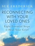 Reconnecting with Your Loved Ones