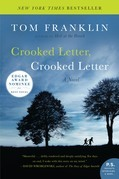 Crooked Letter, Crooked Letter: A Novel