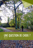 Une question de choix ?