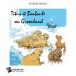 Titus et Bouboule au Groenland