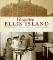 Forgotten Ellis Island: Fear and Fever on Ellis Island