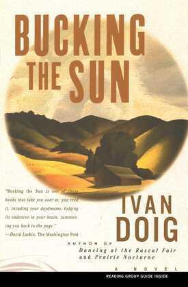 Bucking the Sun: A Novel
