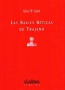 Las raíces béticas de Trajano