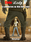 La malédiction de Wak Han Tanka