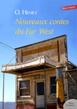 Nouveaux contes du Far West
