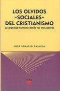 """Los olvidos """"sociales"""" del cristianismo"""