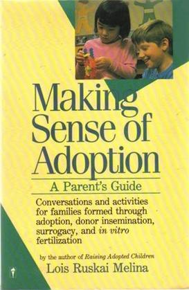 Making Sense of Adoption: A Parent's Guide