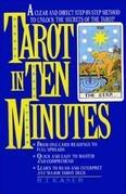 Tarot in Ten Minutes