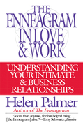 The Enneagram in Love and Work