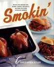 Smokin': Recipes for Smoking Ribs, Salmon, Chicken, Mozzarrella and More with your Stovetop Cooker