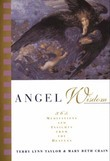 Angel Wisdom: 365 Meditations and Insights from the Heavens