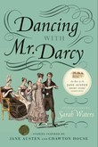 Dancing with Mr. Darcy: Stories Inspired by Jane Austen and Chawton House Library