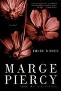 Three Women: A Novel
