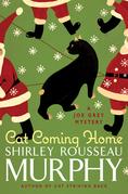 Cat Coming Home: A Joe Grey Mystery