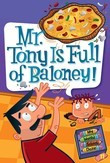My Weird School Daze #11: Mr. Tony Is Full of Baloney!