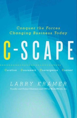 C-Scape: Conquer the Forces Changing Business Today