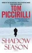 Shadow Season: A Novel