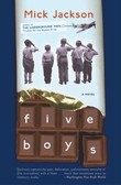 Five Boys: A Novel