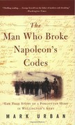 Mark Urban - The Man Who Broke Napoleon's Codes