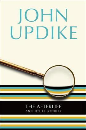 The Afterlife: And Other Stories