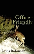 Officer Friendly and Other Stories