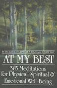 At My Best: 365 Meditations For The Physical, Spiritual, And Emotional Well-Being