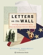 Letters on the Wall: Offerings and Remembrances from the Vietnam Veterans Memorial