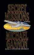 Secret Missions: A Novel