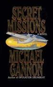 Secret Missions: A Novel