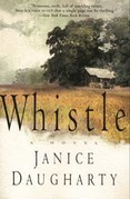 Whistle: A Novel