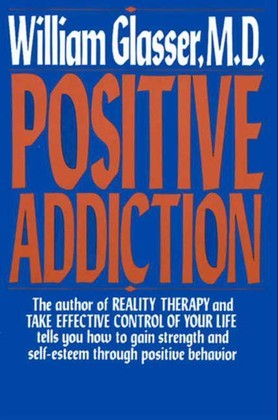 POSITIVE ADDICTION