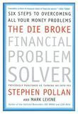 The Die Broke Financial Problem Solver