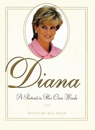 Diana: A Portrait In Her Own Words