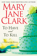 To Have and to Kill: A Wedding Cake Mystery