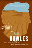 The Stories of Paul Bowles
