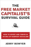 The Free Market Capitalist's Survival Guide