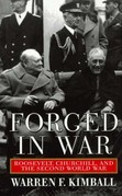 Forged in War: Roosevelt, Churchill, And The Second World War