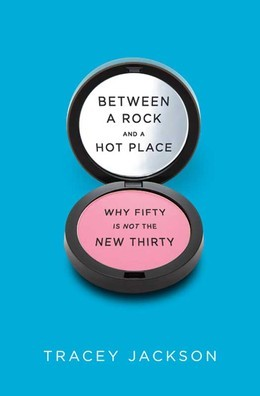 Between a Rock and a Hot Place: Why Fifty Is the New Fifty