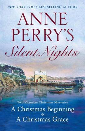 Anne Perry's Silent Nights: Two Victorian Christmas Mysteries