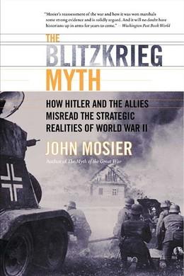 The Blitzkrieg Myth