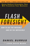 Flash Foresight: See the Invisible to Do the Impossible