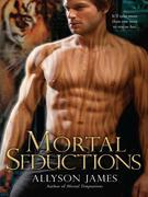 Mortal Seductions