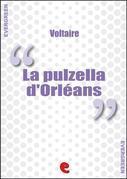 La Pulzella d'Orléans (La Pucelle d'Orléans)