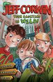 Your Backyard Is Wild: Junior Explorer Series Book 1
