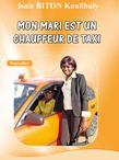 Mon mari est un chauffeur de taxi