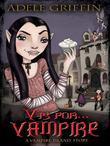 V Is for Vampire: A Vampire Island Story