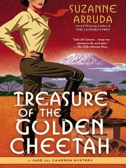 Treasure of the Golden Cheetah: A Jade del Cameron Mystery