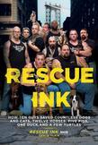 Rescue Ink: Tough Guys on a Mission to Keep Our Animals Safe