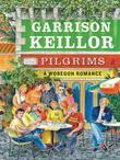 Pilgrims: A Lake Wobegon Romance